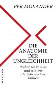 per-molanderdie-anatomie-der-ungleichheit-woher-sie-kommt-und-wie-wir-sie-beherrschen-kc3b6nnen